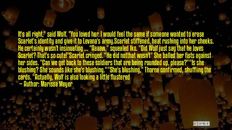 Not Wanted Love Quotes By Marissa Meyer