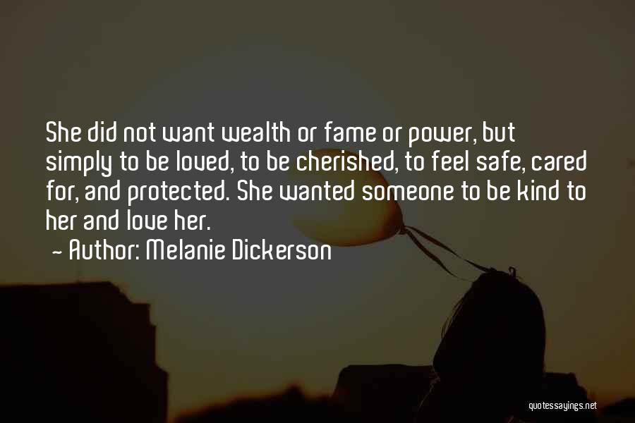 Not Wanted Love Quotes By Melanie Dickerson