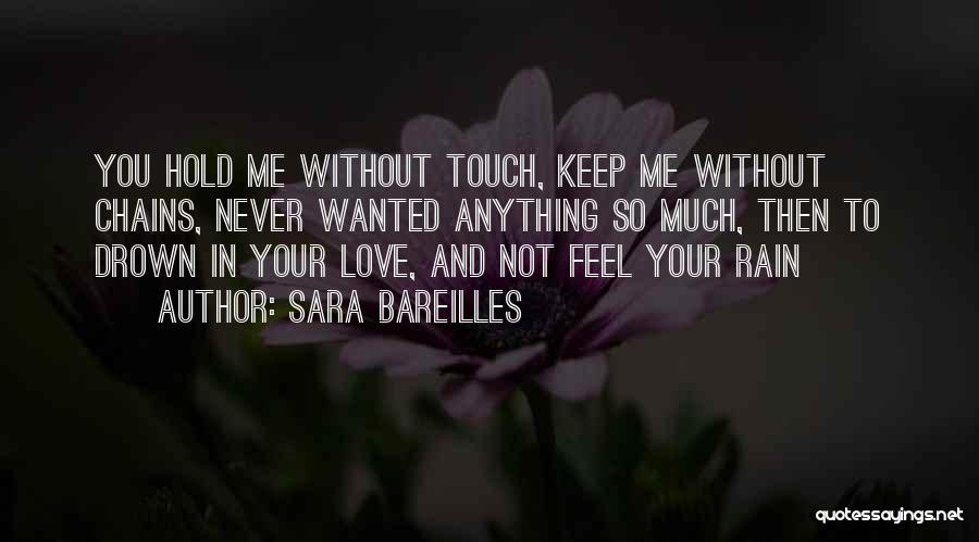 Not Wanted Love Quotes By Sara Bareilles