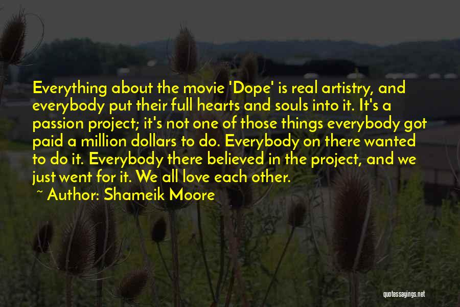 Not Wanted Love Quotes By Shameik Moore
