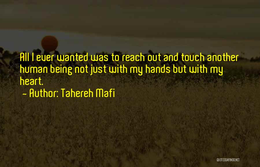Not Wanted Love Quotes By Tahereh Mafi