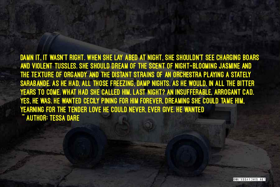 Not Wanted Love Quotes By Tessa Dare