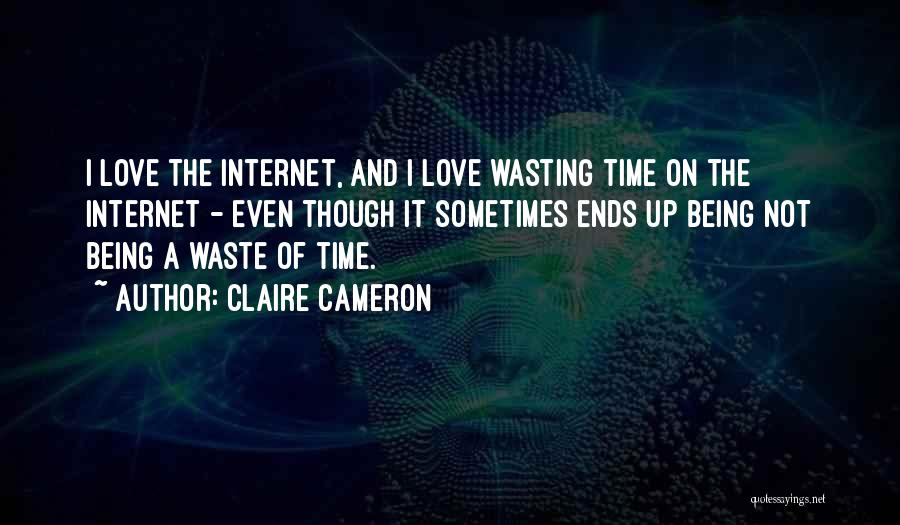Top 46 Quotes & Sayings About Not Wasting Time On Love