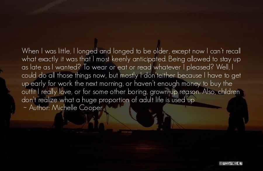 Not Worrying About Work Quotes By Michelle Cooper
