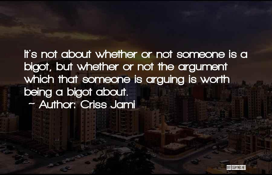 Top 19 Not Worth Arguing Quotes & Sayings