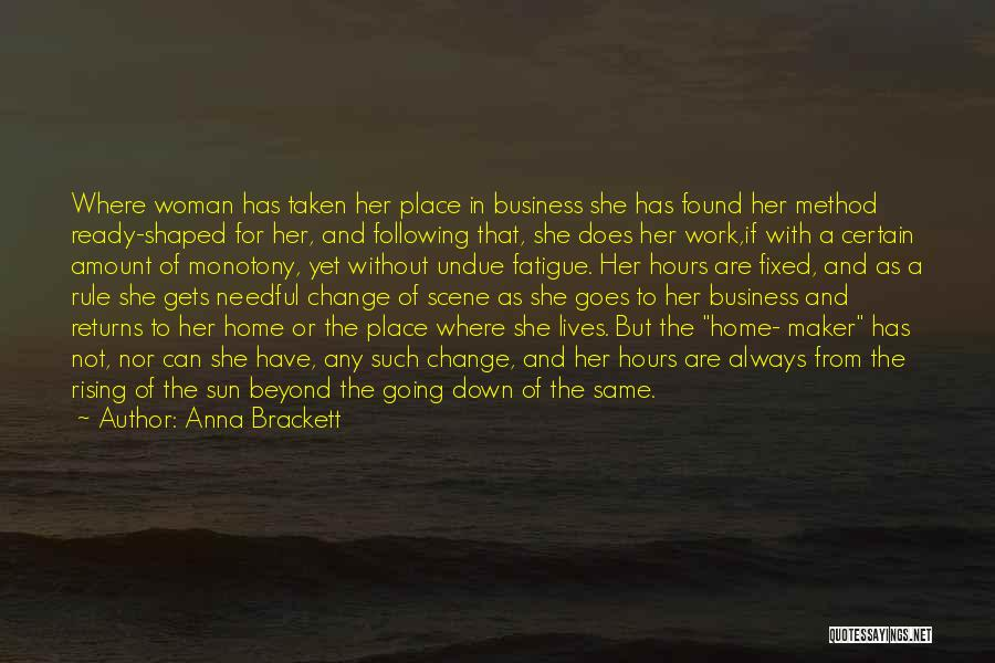 Not Yet Ready Quotes By Anna Brackett