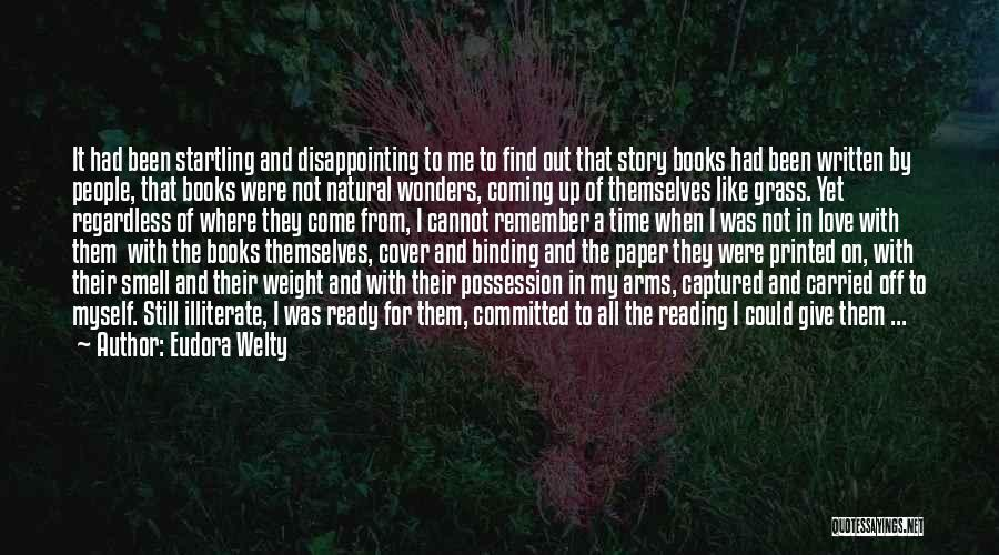 Not Yet Ready Quotes By Eudora Welty
