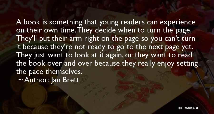 Not Yet Ready Quotes By Jan Brett