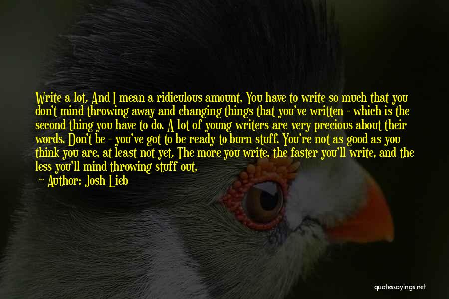Not Yet Ready Quotes By Josh Lieb