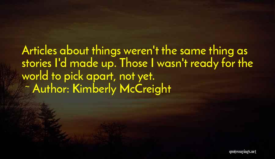 Not Yet Ready Quotes By Kimberly McCreight