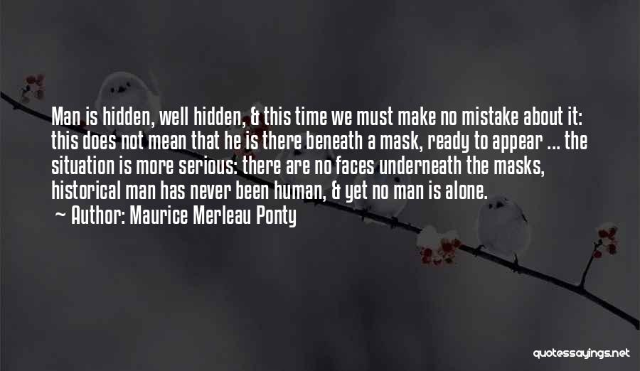 Not Yet Ready Quotes By Maurice Merleau Ponty