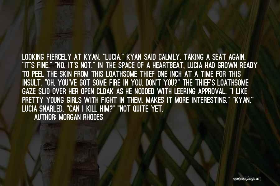 Not Yet Ready Quotes By Morgan Rhodes