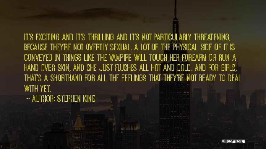 Not Yet Ready Quotes By Stephen King