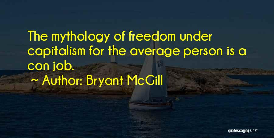 Not Your Average Person Quotes By Bryant McGill
