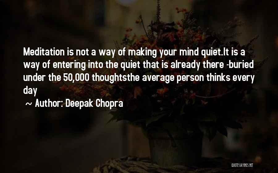 Not Your Average Person Quotes By Deepak Chopra