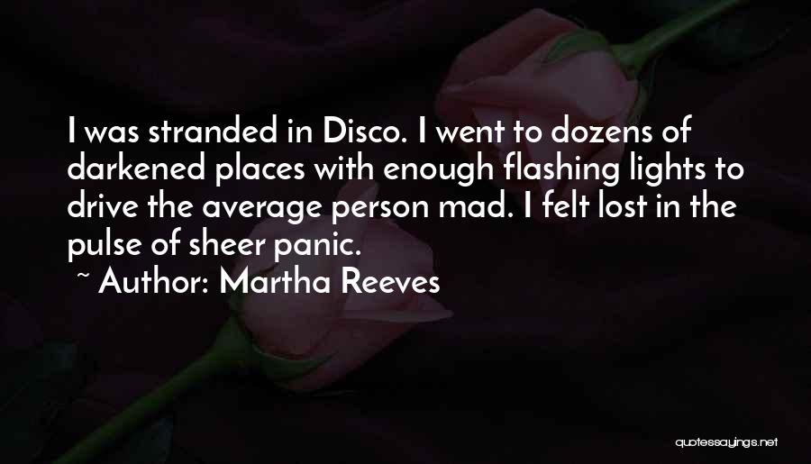 Not Your Average Person Quotes By Martha Reeves