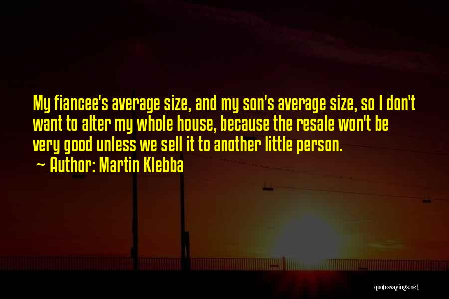 Not Your Average Person Quotes By Martin Klebba