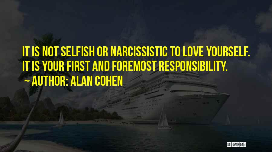 Not Your First Love Quotes By Alan Cohen