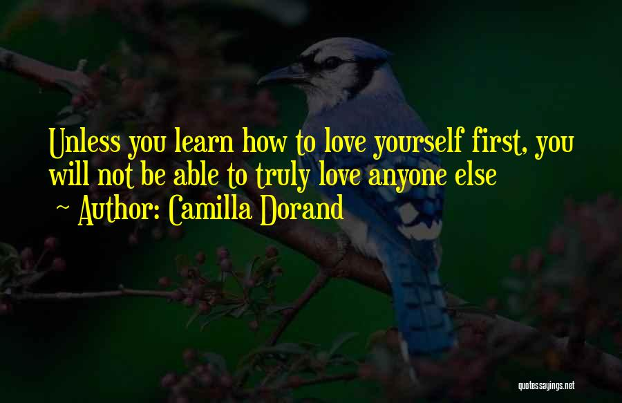 Not Your First Love Quotes By Camilla Dorand