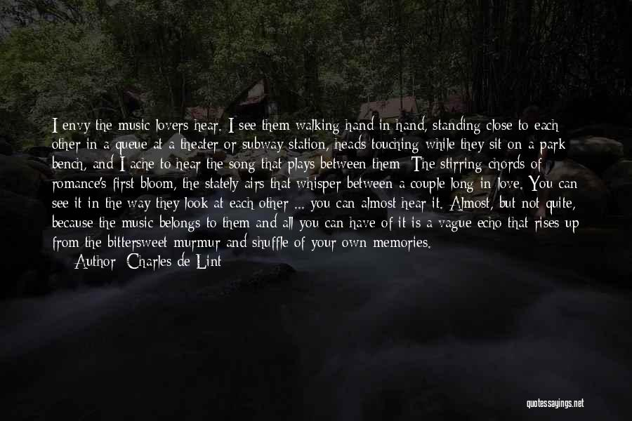 Not Your First Love Quotes By Charles De Lint
