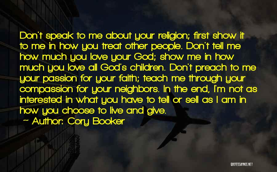 Not Your First Love Quotes By Cory Booker
