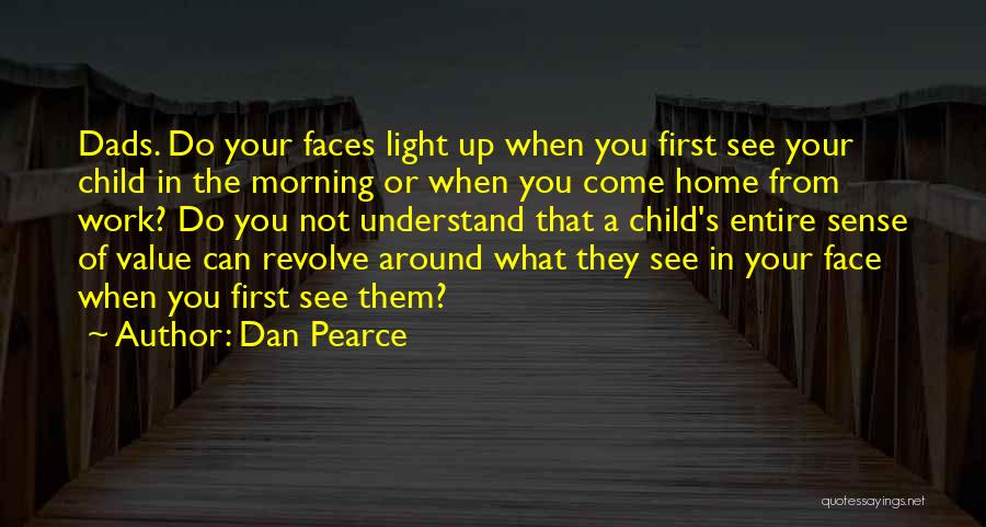 Not Your First Love Quotes By Dan Pearce