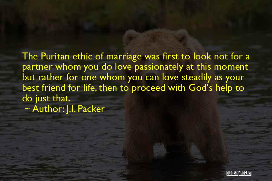 Not Your First Love Quotes By J.I. Packer