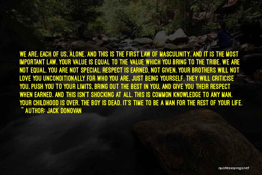 Not Your First Love Quotes By Jack Donovan