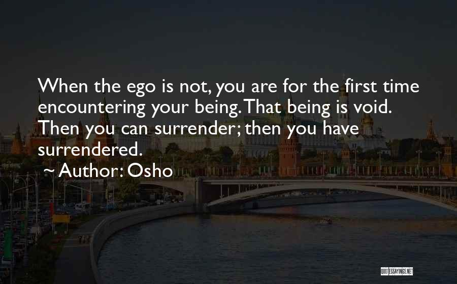 Not Your First Love Quotes By Osho