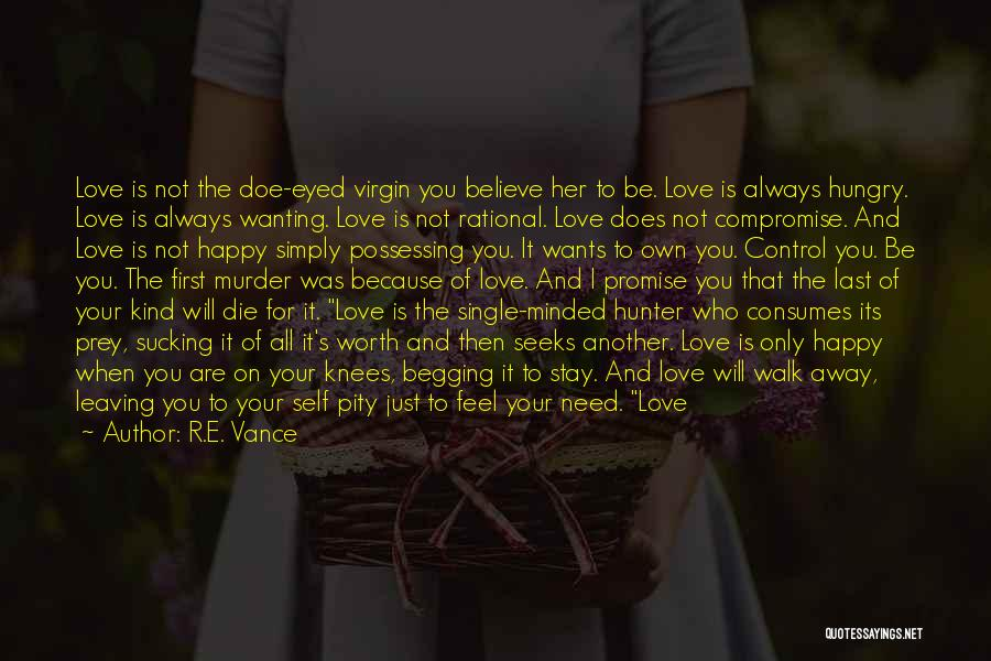 Not Your First Love Quotes By R.E. Vance