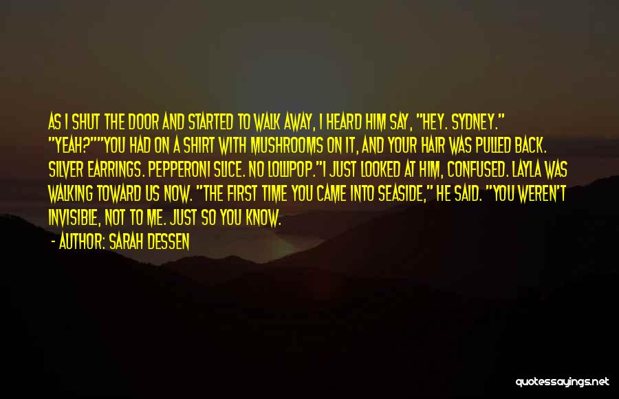 Not Your First Love Quotes By Sarah Dessen