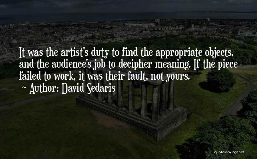 Not Yours Quotes By David Sedaris