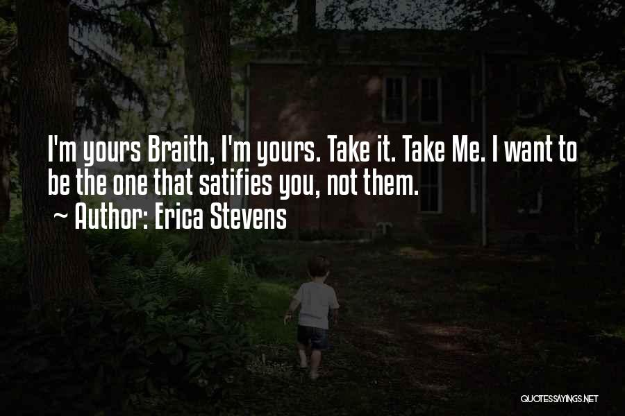 Not Yours Quotes By Erica Stevens