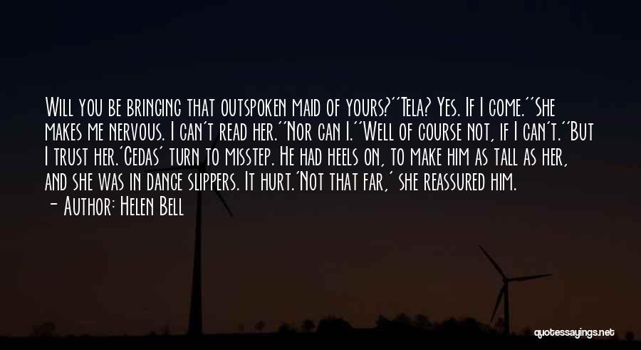 Not Yours Quotes By Helen Bell