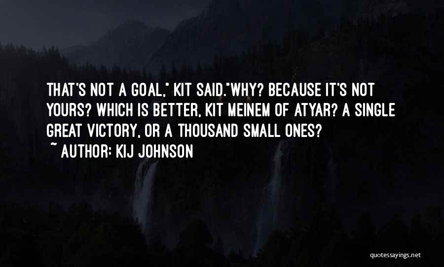 Not Yours Quotes By Kij Johnson