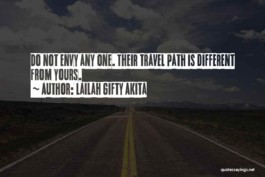 Not Yours Quotes By Lailah Gifty Akita