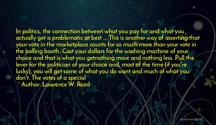 Not Yours Quotes By Lawrence W. Reed