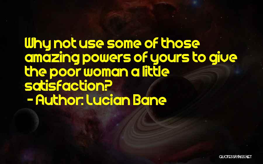 Not Yours Quotes By Lucian Bane
