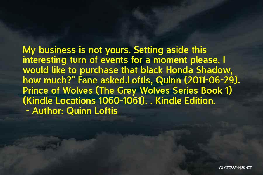 Not Yours Quotes By Quinn Loftis