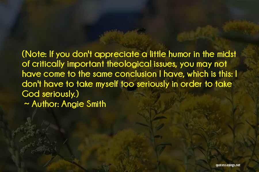 Note Myself Quotes By Angie Smith