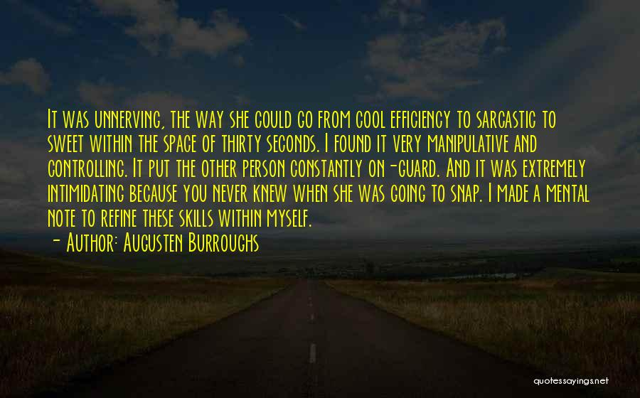 Note Myself Quotes By Augusten Burroughs