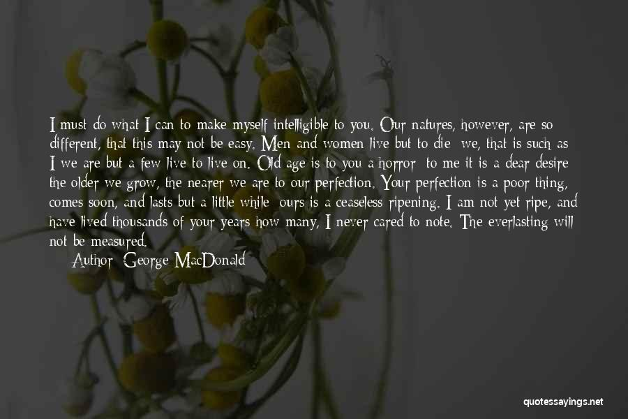 Note Myself Quotes By George MacDonald