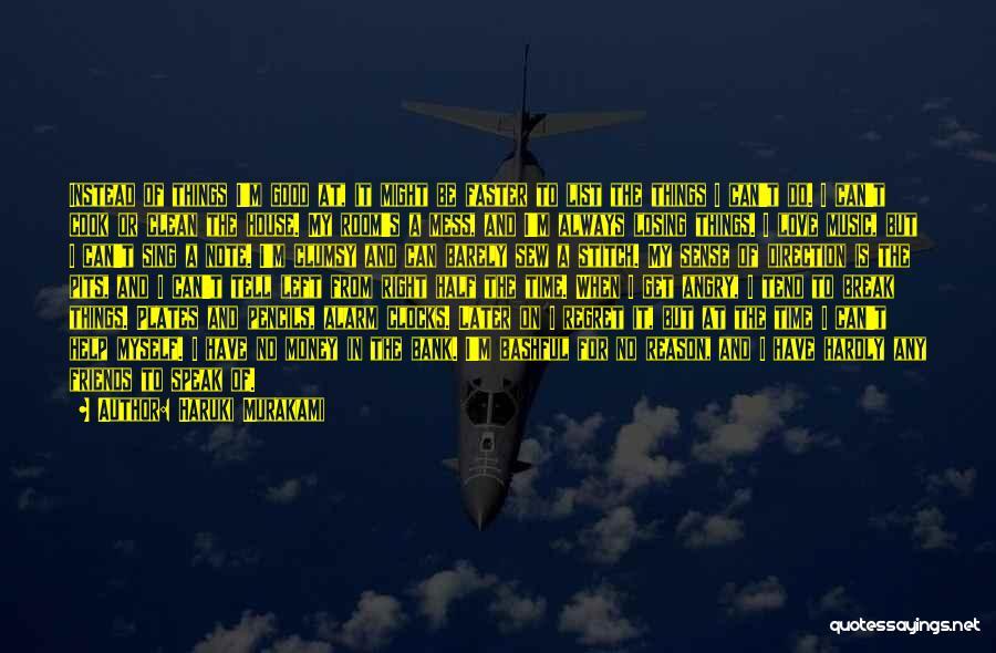 Note Myself Quotes By Haruki Murakami