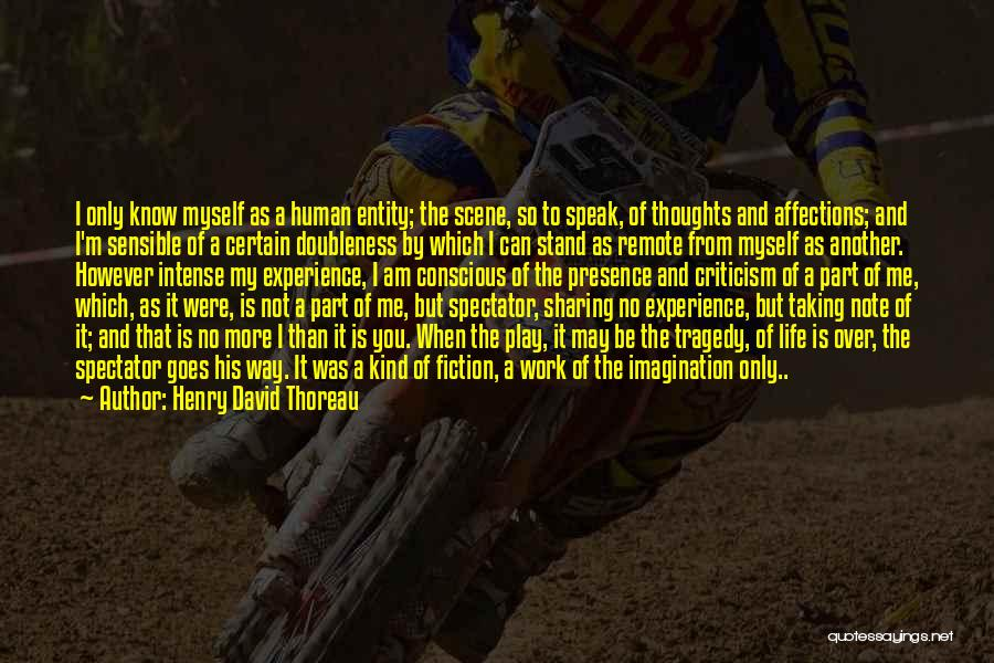 Note Myself Quotes By Henry David Thoreau