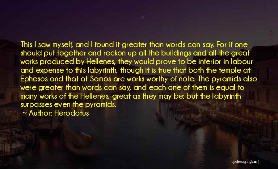 Note Myself Quotes By Herodotus