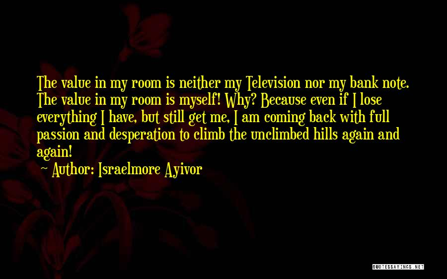 Note Myself Quotes By Israelmore Ayivor