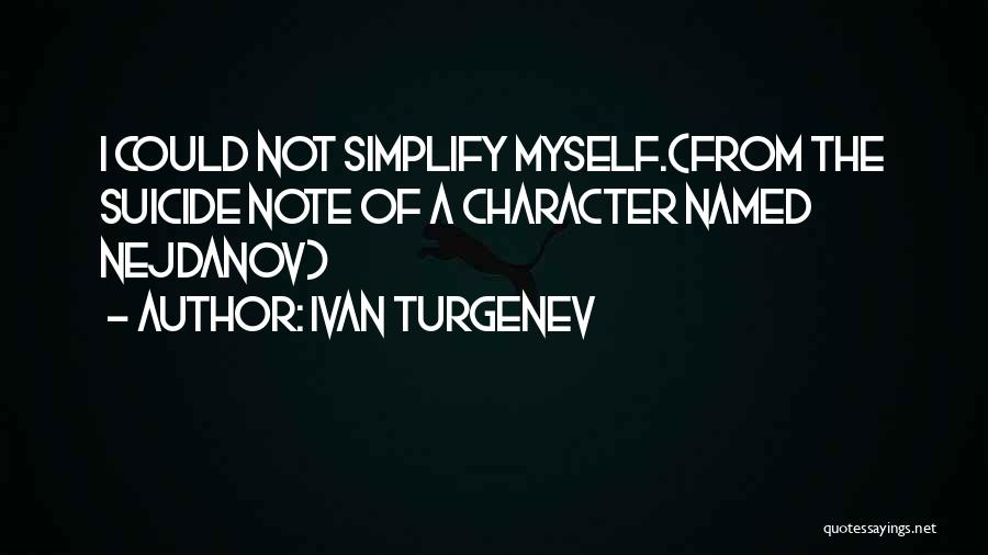 Note Myself Quotes By Ivan Turgenev