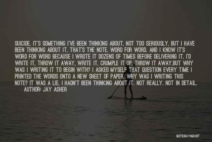 Note Myself Quotes By Jay Asher