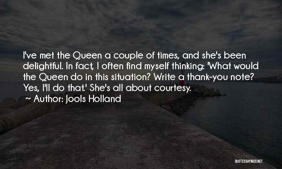 Note Myself Quotes By Jools Holland