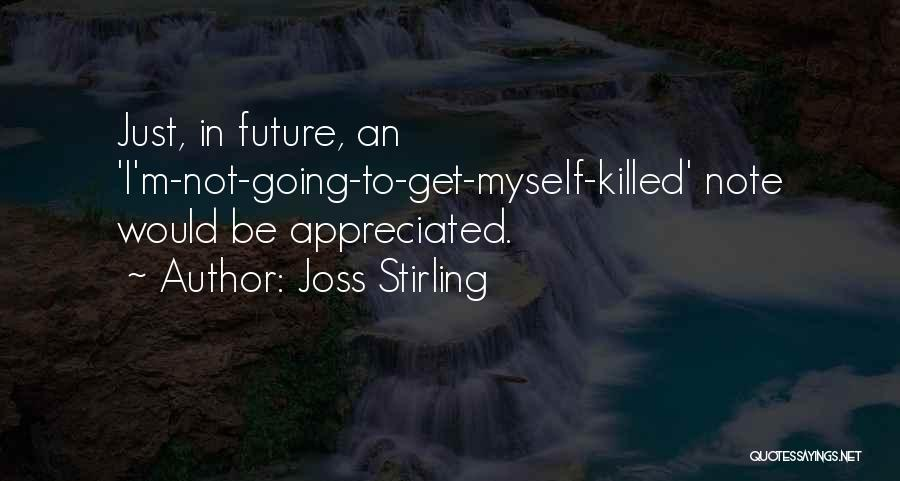 Note Myself Quotes By Joss Stirling